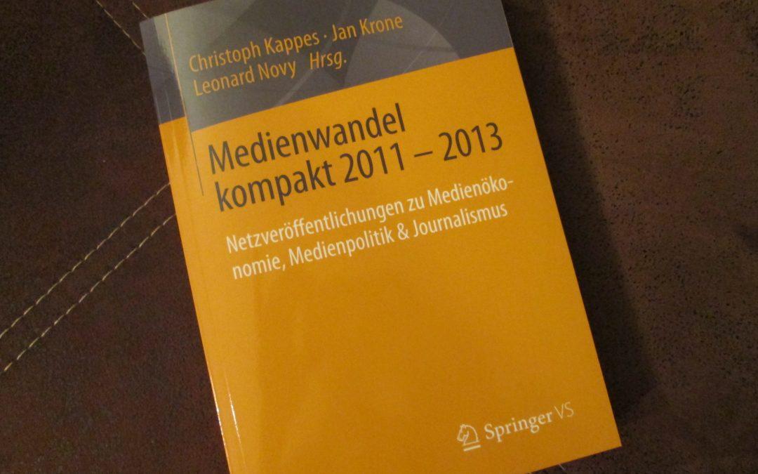 Medienwandel kompakt 2011 – 2013