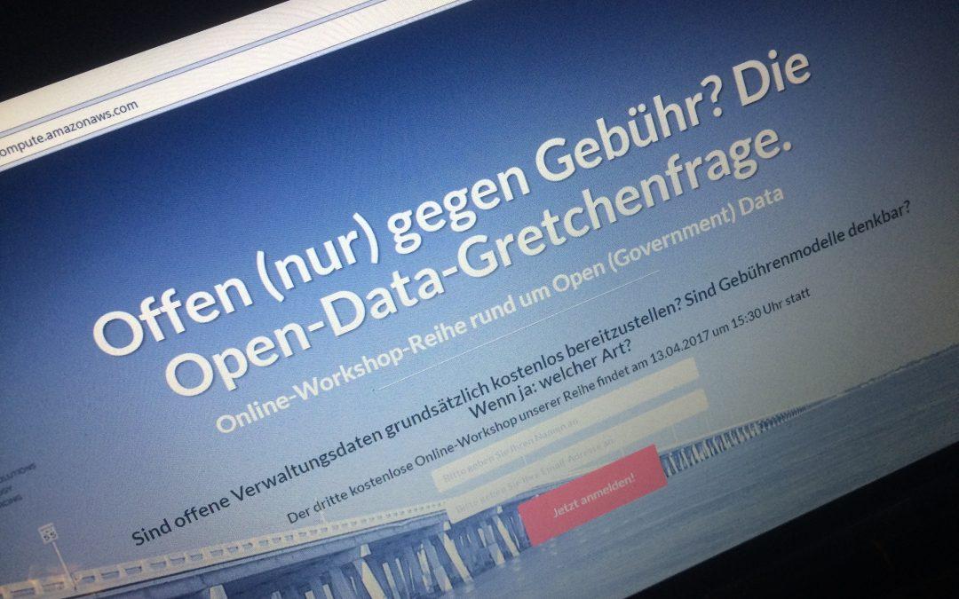 """Virtuelle Diskussionsrunde: """"Offen (nur) gegen Gebühr? Die Open-Data-Gretchenfrage."""""""