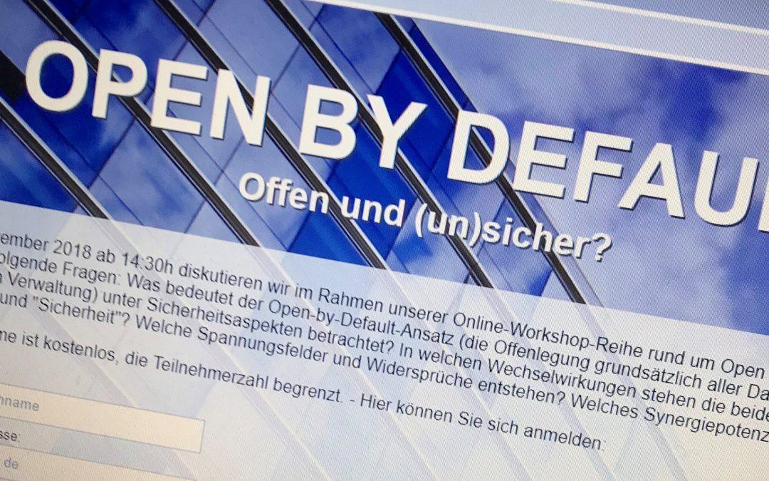 Open by Default – Offen und (un)sicher?